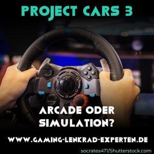 Wird Project Cars 3 ein Arcade-Spiel oder eine Simulation sein? Lenkrad im Hintergrund
