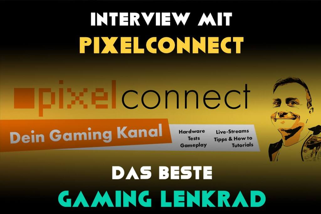 Banner: Interview mit Pixelconnect – Das beste GamingLenkrad. Pixelconnect Channel Banner im Hintergrund