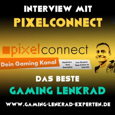 Interview mit pixelconnectTV – das beste Gaming Lenkrad