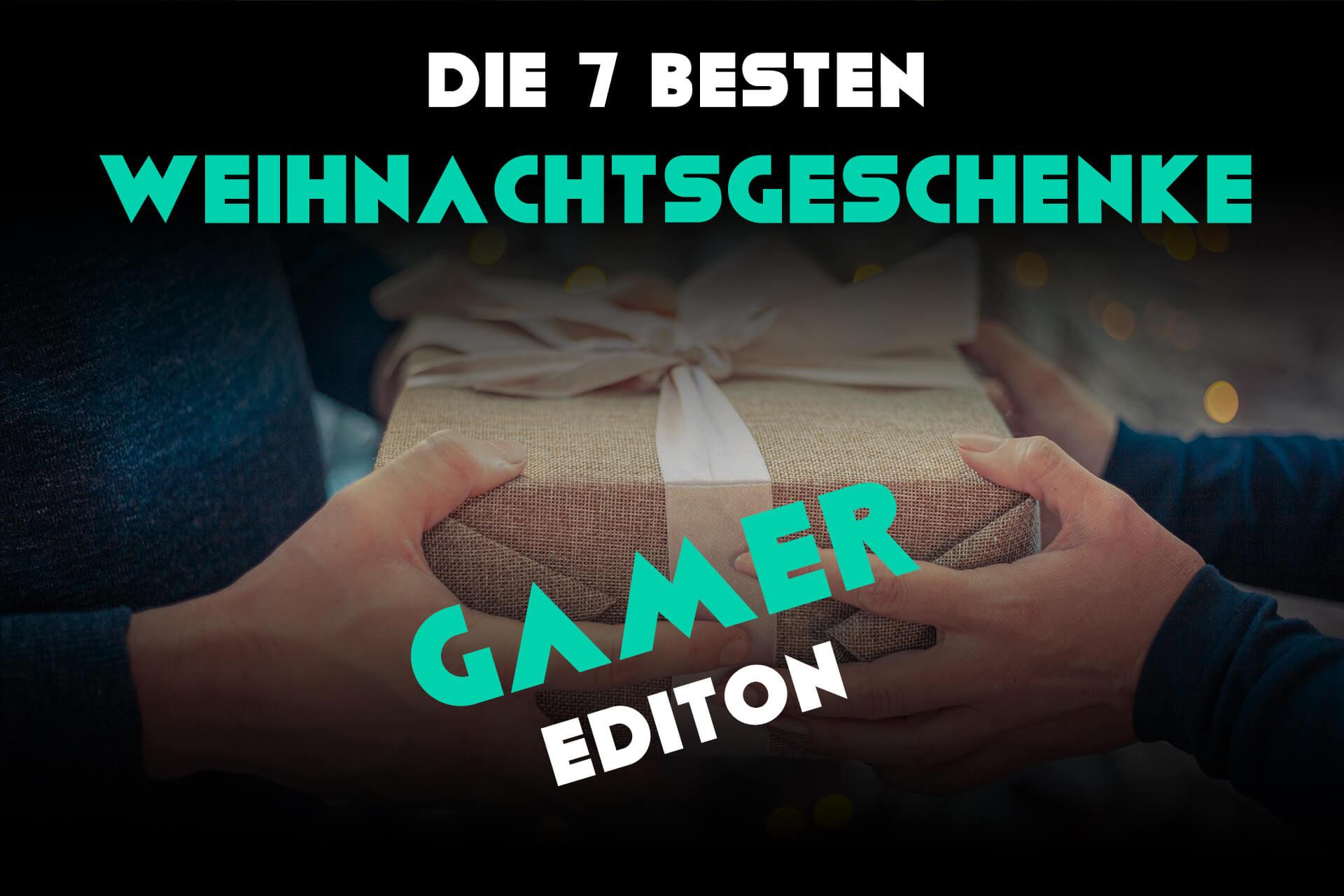 7 beste Weihnachtsgeschenke Gamer Edition